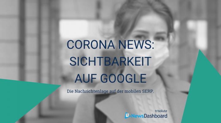 Coverbild für eine Analyse über die Publisher-Sichtbarkeiten auf der mobilen Google SERP zum Thema Corona.