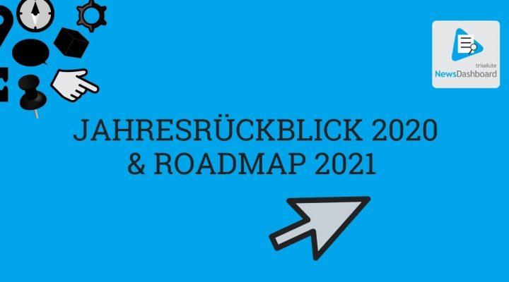 Der Jahresrückblick 2020 und Ausblick 2021